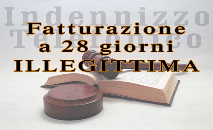 illegittima la fatturazione a 28 giorni