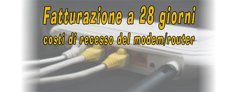 Fatturazione a 28 giorni e costi del modem router-indennizzotelefonico